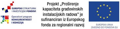 Projekt Proširenje kapaciteta građevinskih instalacijskih radova je sufinanciran iz Europskog fonda za regionalni razvoj